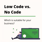 Is No Code Suitable for your Business? | GW Apps